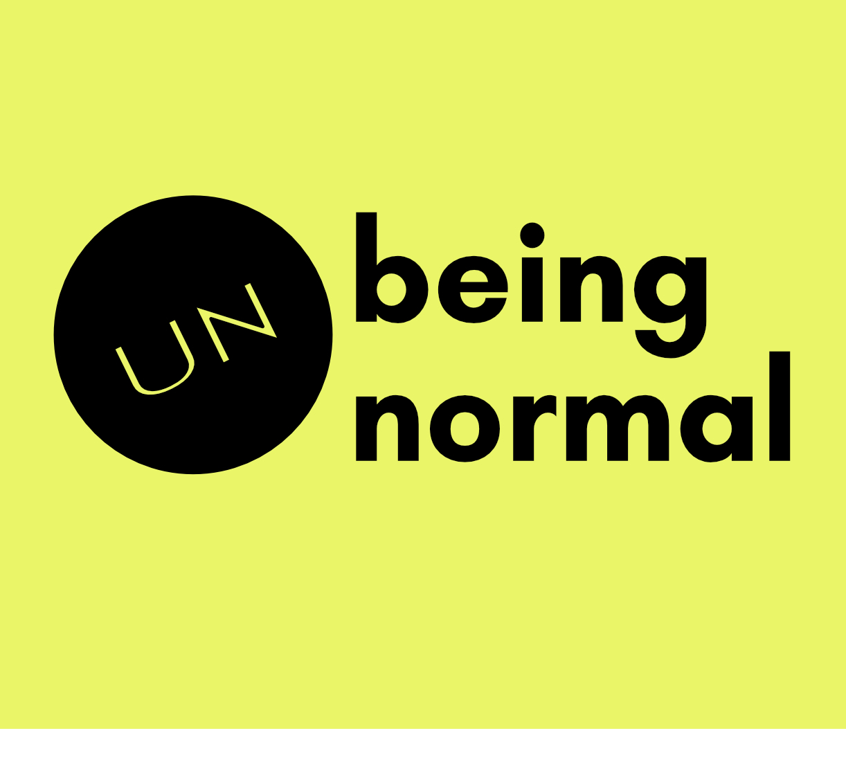 Being UnNormal