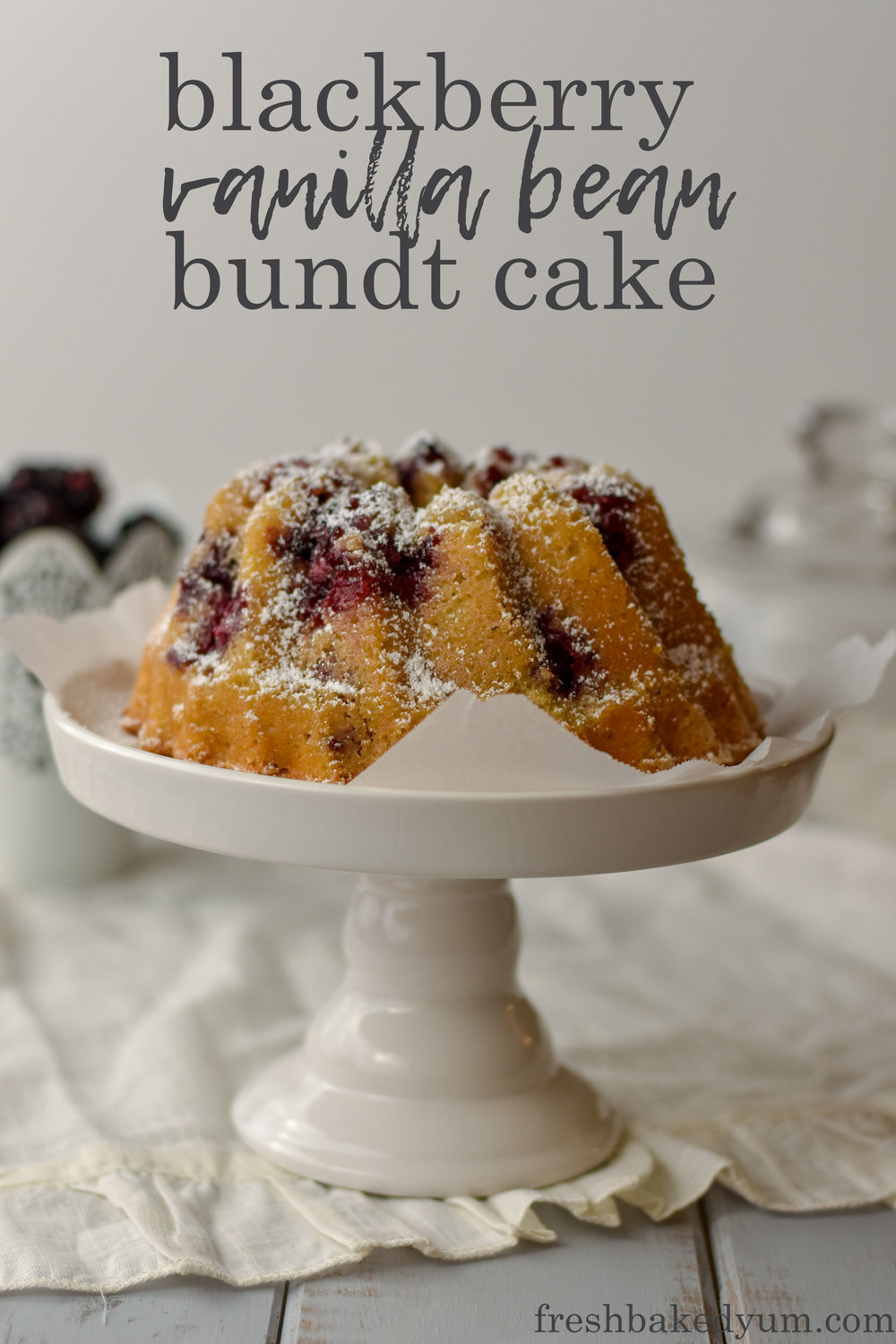 blackberry vanilla bean bundt cake recipe pinterest grpahic 1.jpg