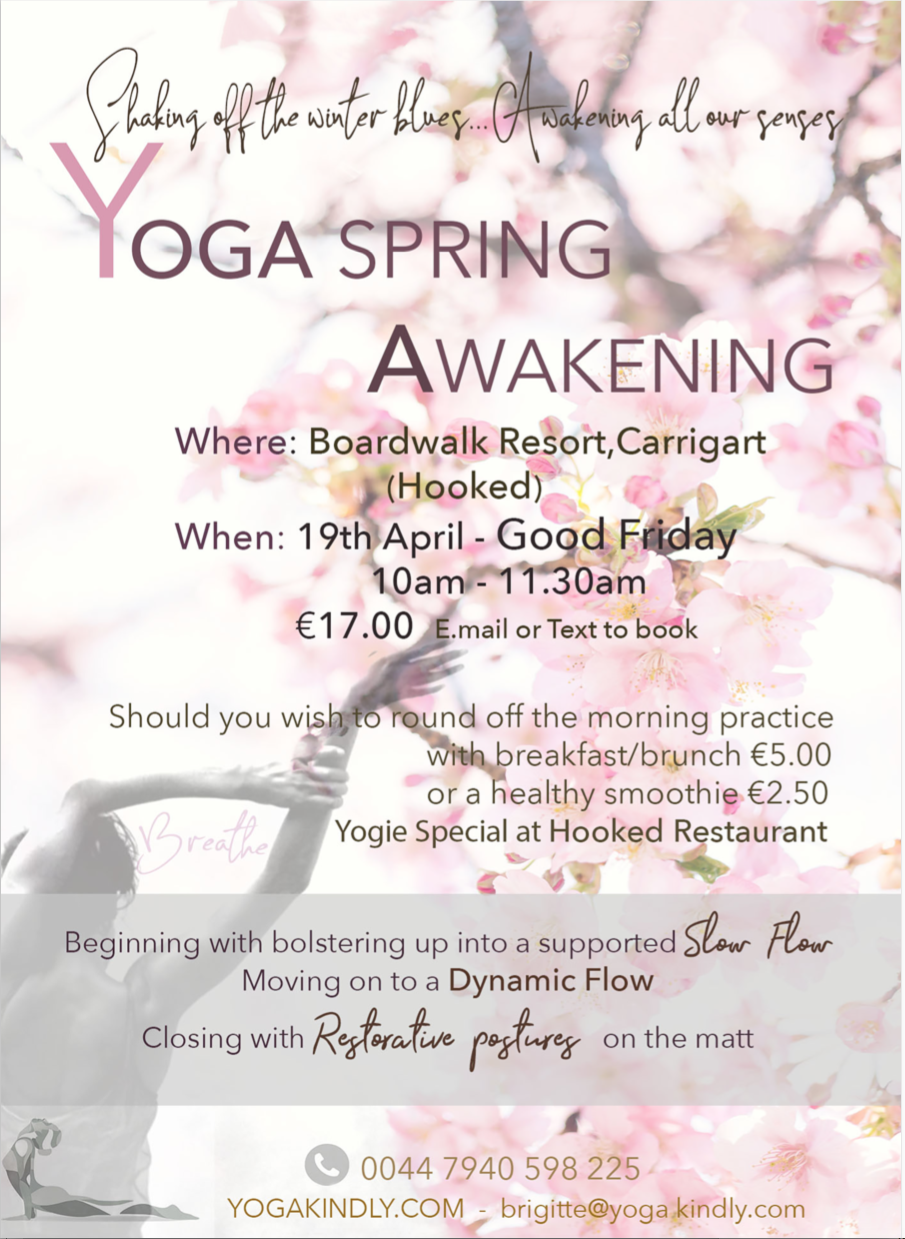 IRELAND - POP UP YOGA CLASS on GOOD FRIDAY..A relaxing way to begin your easter break…….. -