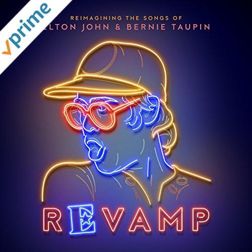 REVAMP: The Songs of Elton John & Bernie Taupin on Amazon