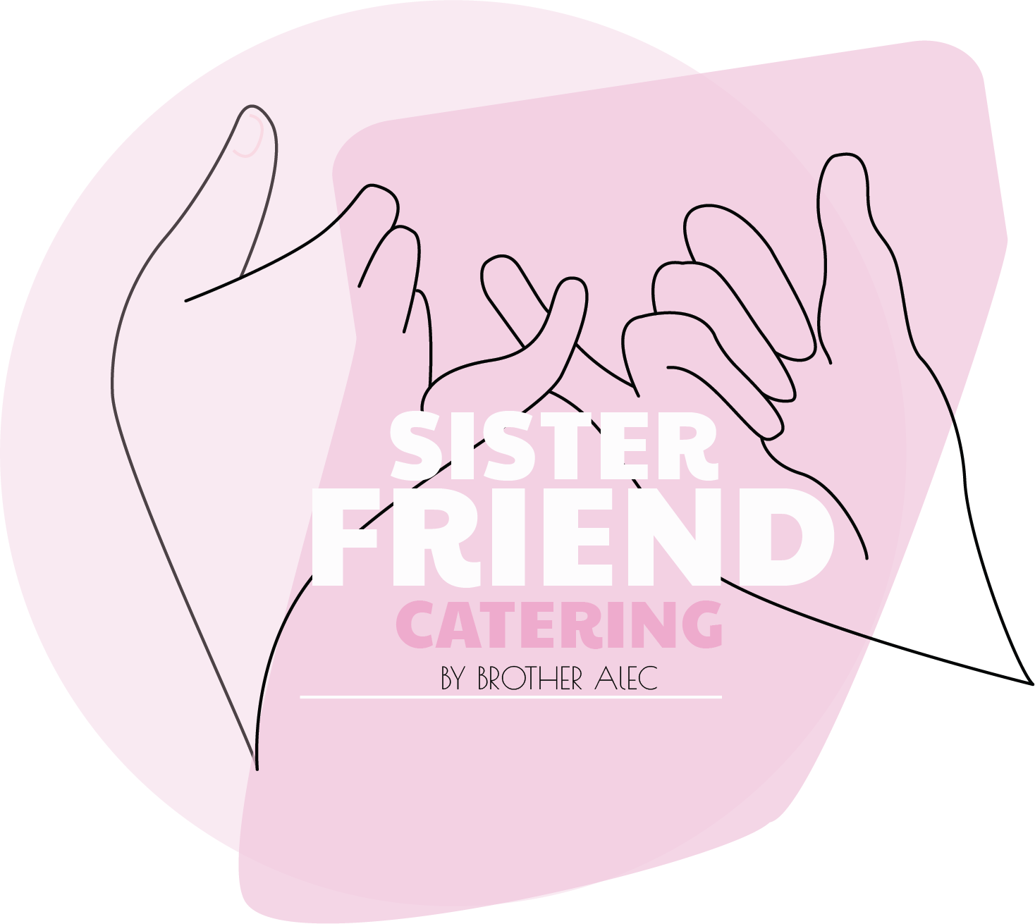 sister friend catering