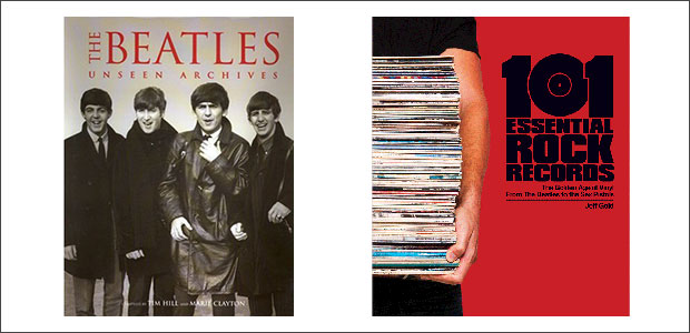 CLICK TO BUY:   Beatles (Unseen Archives) by Tim Hill and Marie Clayton ;  101 Essential Rock Records by Jeff Gold .