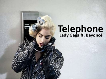 "Lady Gaga ft. Beyoncé ""Telephone""   Multiple Countries Platinum - Grammy Nominated"
