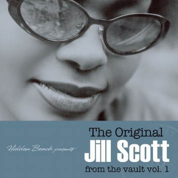 "Jill Scott ""The Original Jill Scott from the vault vol. 1"""