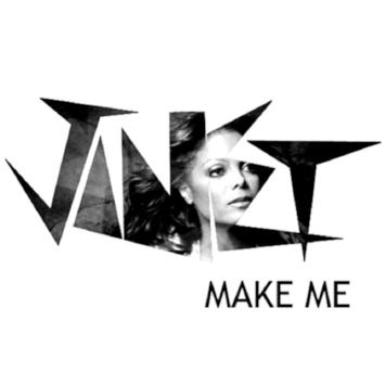 "Janet Jackson ""Make Me"""