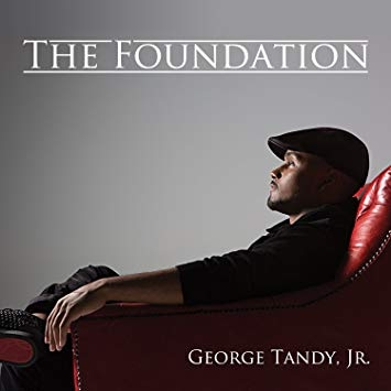 "George Tandy Jr. ""The Foundation"""