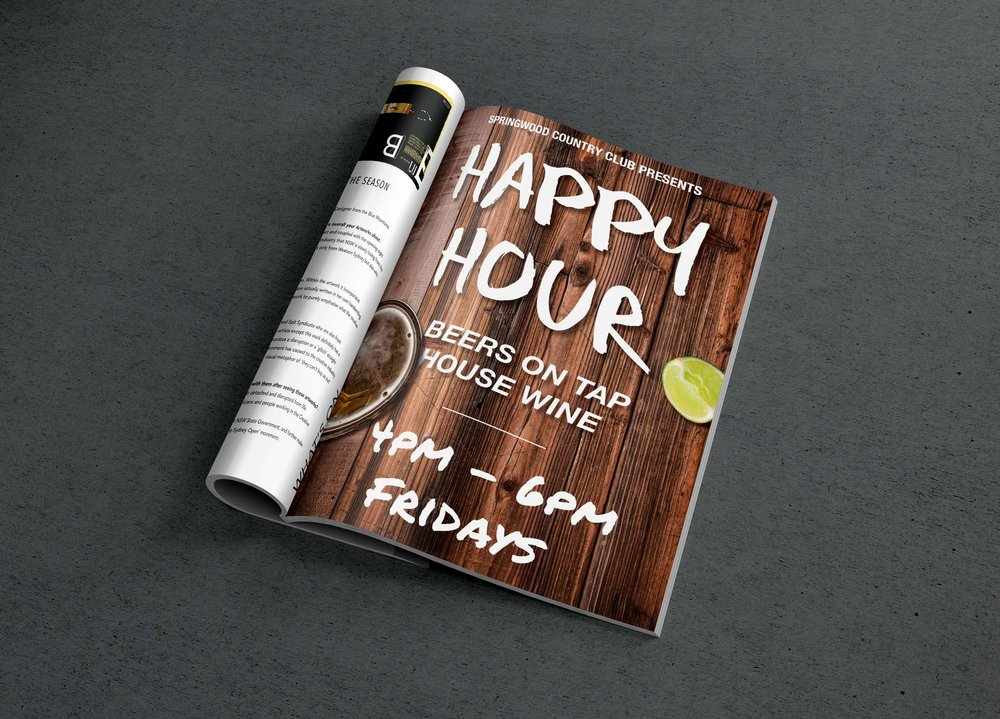 Happy Hour - In the Springwood Country Club - Happy Hour is on Fridays at 4pm - 6pm for Beers on Tap and House Wine. Make sure you are there to get this great deal!