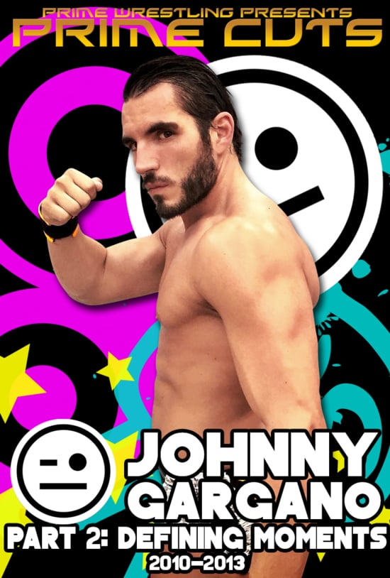 Prime Cuts - Johnny Gargano - Part 2.jpg