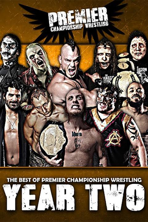 Premier Championship Wrestling - The Best of Premier Championship Wrestling Year Two