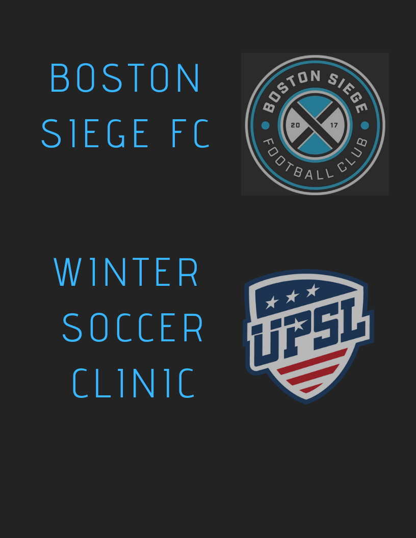 bsfc wINTER Soccer clinic - Looking to stay fit during the winter time? This clinic was created to help players of all ages to stay in shape, keep a sharp first touch, and to see how the pros train!Tuesday Night : 5pm- 6pm (ALL AGES) (Chelsea)Friday Night 7pm-8pm (U12 Boys) (Danvers)4 Sessions - $110.00Click HERE to register!