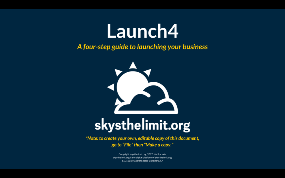 1) To get started, access the Launch4 Guide at: - https://docs.google.com/presentation/d/1cz9TlPH-4PsV0Z5QHNK7Rq8pe-1aubRIW15S-W9cKgg/edit?usp=sharing