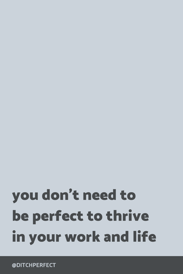 You don't need to be perfect to thrive in your work and life. Because you've got what it takes, my sweet friend. You matter. What you have so say matters. And your work matters a whole lot, too. Consider this my permission slip for you to believe that who you are is good enough. Click through to find out why you don't need to chase perfection + you can still be successful.