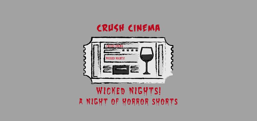 Crush Cinema Entrance Wicked Nights Movie Ticket Banner.jpg