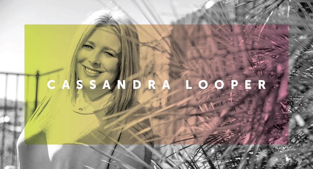 CASSANDRA LOOPER HEADER-01.jpg