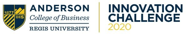 Innovation Challenge 2020 | Regis University Anderson College of Business