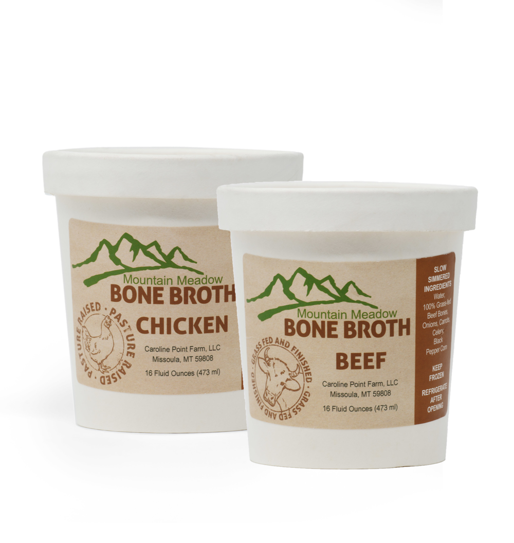 Chicken & Beef Bone Broth - Our exceptional broth is slow-simmered for 18 hours with bones from 100% grass-fed and grass- finished animals, raised in the Bitterroot Valley. Mountain Meadow Bone Broth is dedicated to making a premium broth for Montanans while supporting local ranchers.