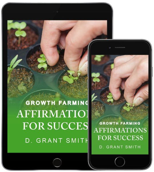 Affirmations for SuccessD Grant Smith - In this ebook, D Grant Smith provides tools to start your own daily affirmations practice, plus coaching to make them a regular part of your day.Make a plan, starting right now, to begin and end your day with these affirming statements of TRUTH about who you are (Identity: I AM) and what you produce (Manifestation: I HAVE).Click Here for the Affirmations for Success ebook.(For iOS and Android.)