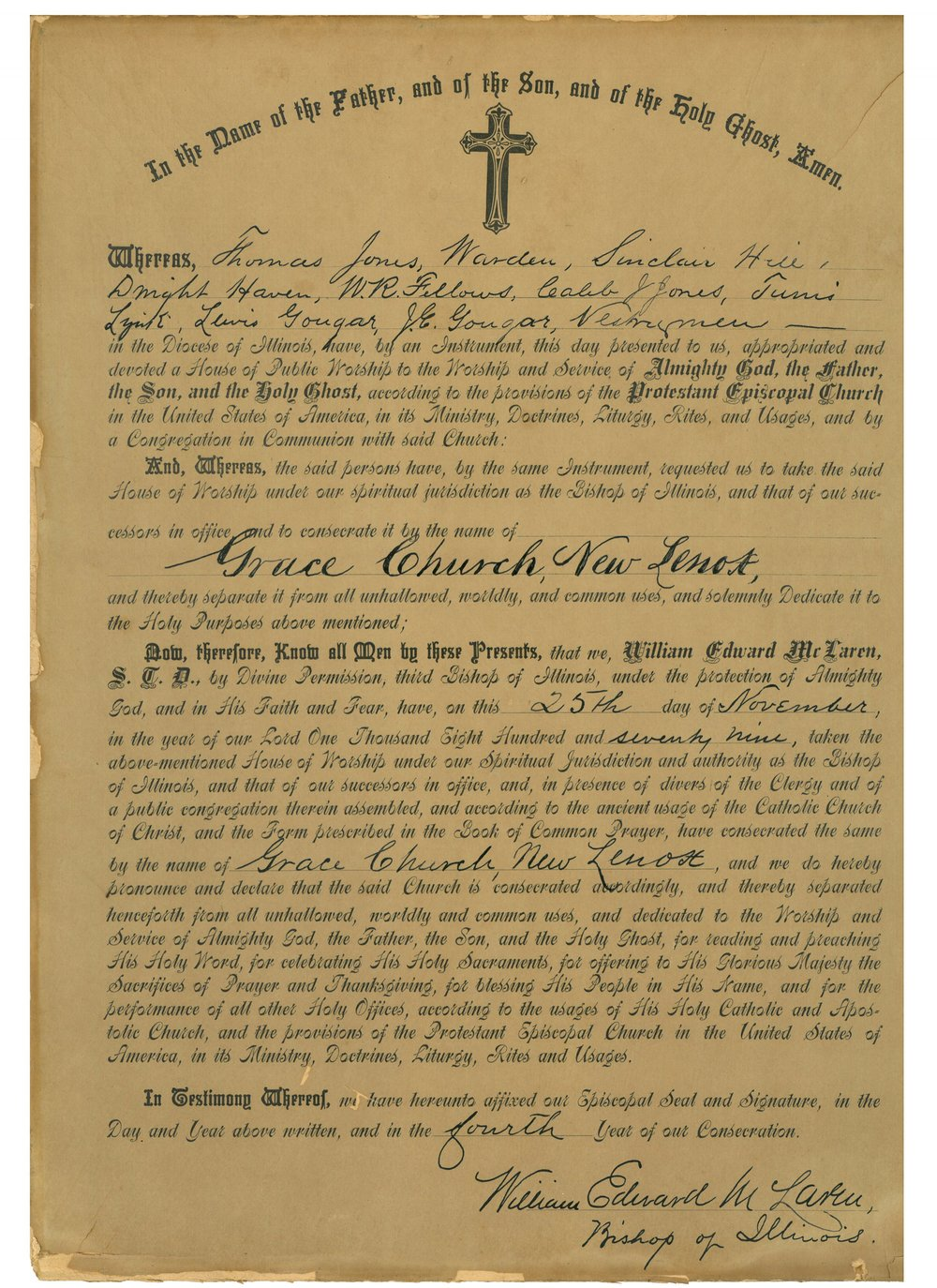 The original proclamation and deed from then-Diocese of Illinois, signed by Bishop William McLaren, November 25, 1879.