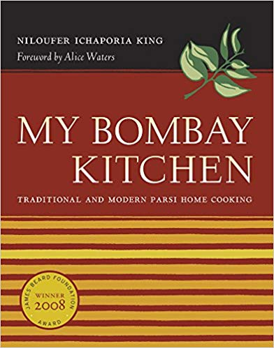 My Bombay Kitchen, by Niloufer Ichaporia King
