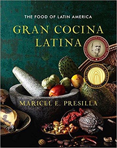 Gran Cocina Latina, by Maricel Presilla