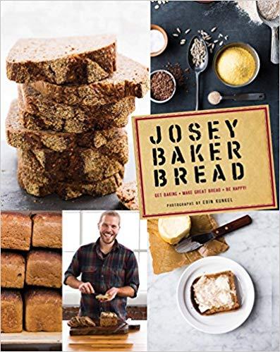 Josey Baker Bread, by Josey Baker