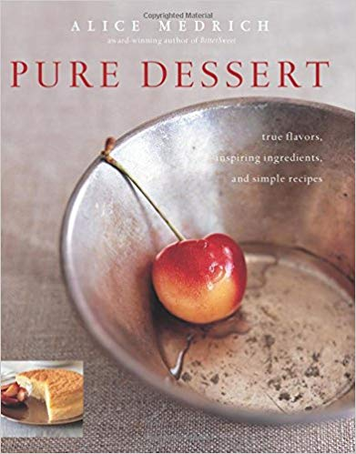 Pure Dessert, by Alice Medrich