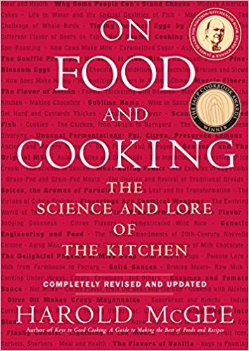 On Food and Cooking, by Harold McGee