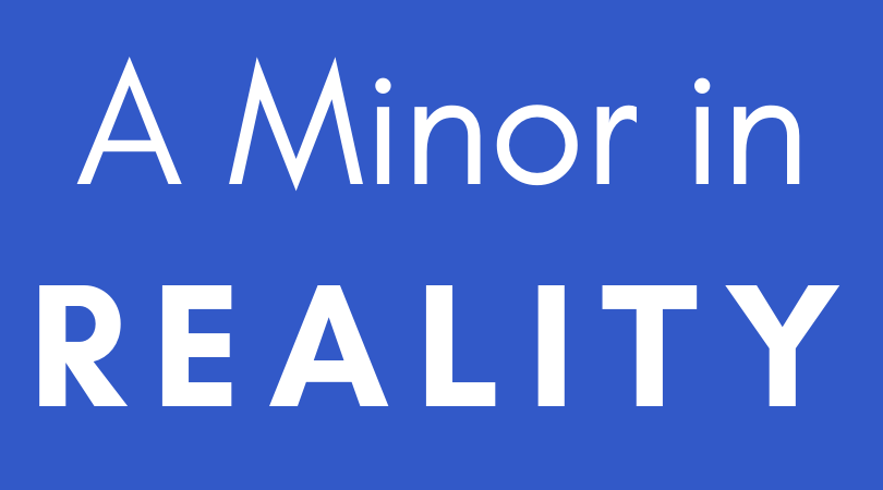 a Minor in REALITY (3).png