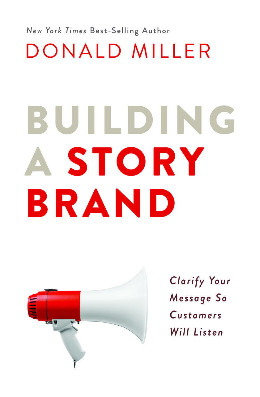 Building A Story Brand: Clarify Your Message So Customers Will Listen - If you're a content creator, marketer, or even building a personal brand, this is a great resource to read. Learn the 7 key components in establishing a great narrative to sell your product or service.