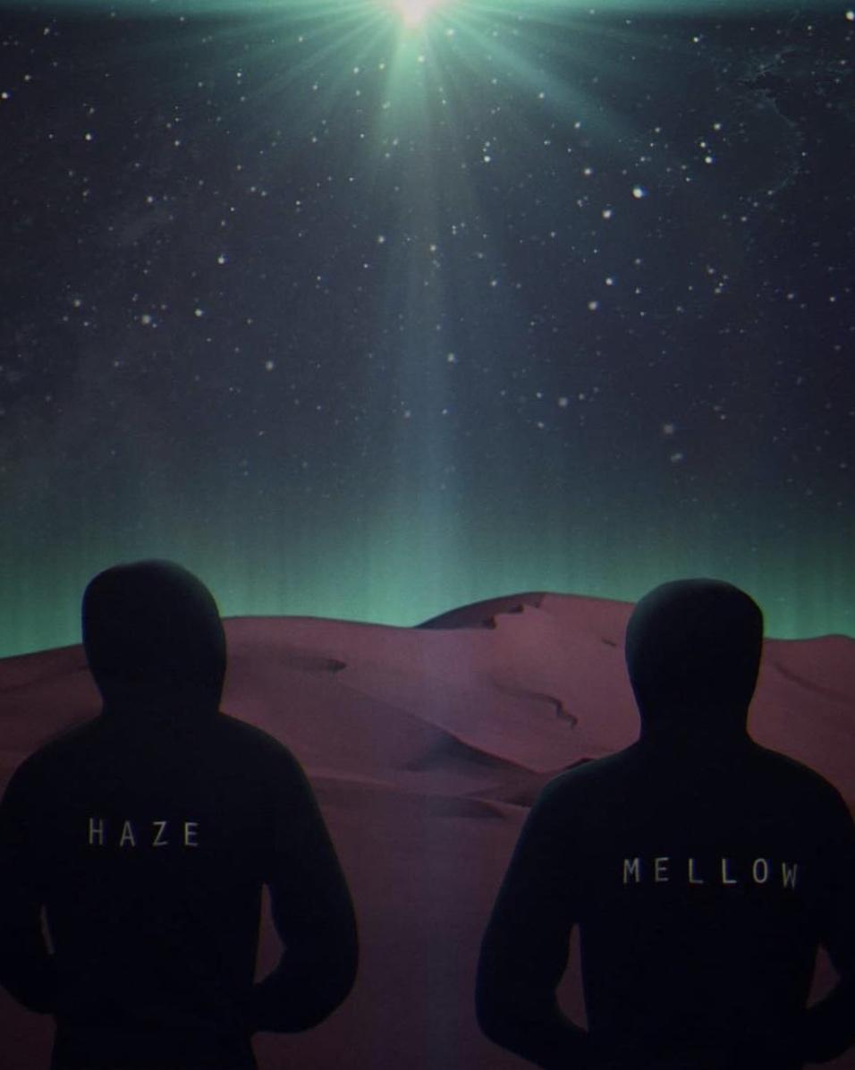 Haze & Mellow -