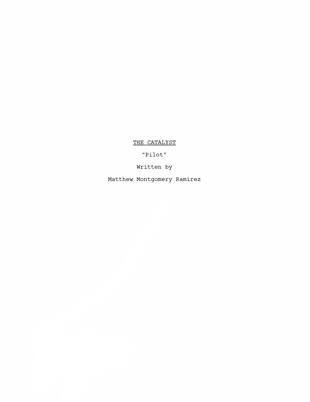 The Catalyst - Pilot/Feature Film