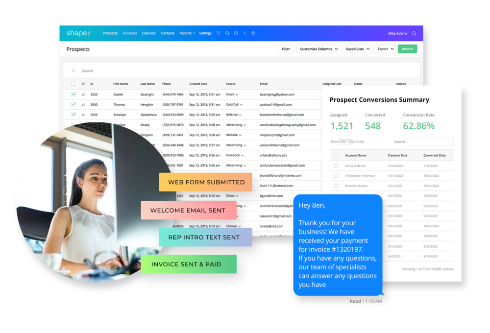 Reduce Data Entry - Reduce manual data entry. This is why salespeople love Shape! Every lead's contact info, opened email, and clicks gets logged automatically. Spend selling hours on selling, not data entry!