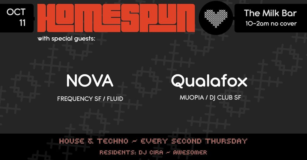 Homespun @ Milk Bar - Thurs. October 11NOVA @ 11pm