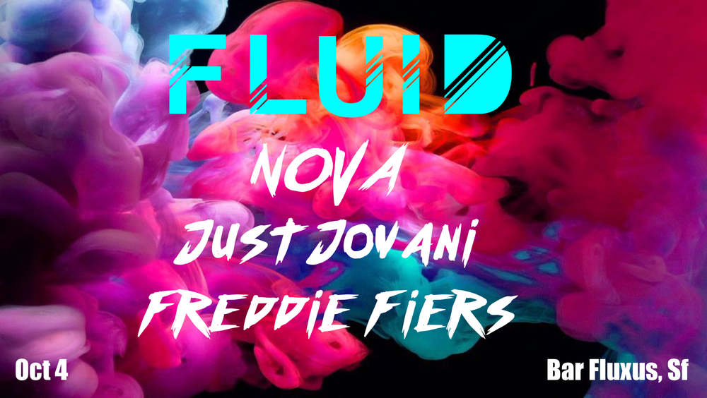 FLUID @ Bar Fluxus - Thurs. Oct 4 @ 10pm-2am