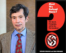 FREE SPEECH 11: Is there a constitutionally sound way to regulate hate speech? - Professor Richard Delgado, University of AlabamaREAD MORE