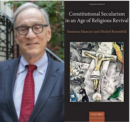 FREE SPEECH 36: Free Speech in a New World (Media) Order - With Professor Michel Rosenfeld, Benjamin N. Cardozo School of Law at Yeshiva University