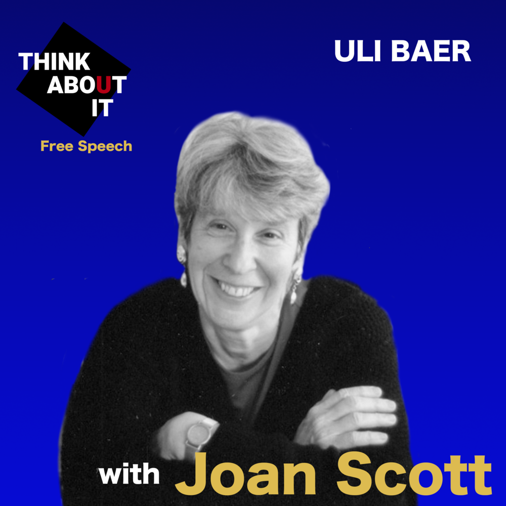 FREE SPEECH 1: Who has the right to speak on campus? - With Professor Joan Scott