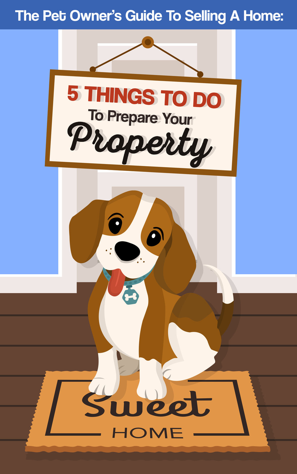 The Pet Owner's Guide To Selling A Home: 5 Things To Do To Prepare Your Property
