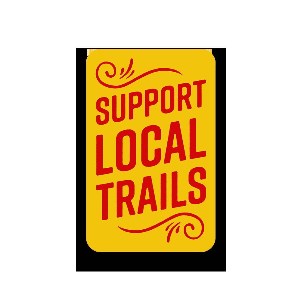 Support-Local-Trails-Sticker_540918c5-3f47-4b01-8014-81c0a3cc78ee_1024x1024@2x.png