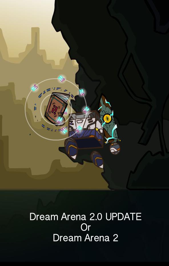 Dream Arena 2.0 update or Dream Arena 2.png