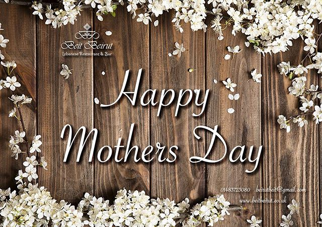 Happy Mothers Day from Beit Beirut to all your Mums! ❤️ . . May GOD bless our MUMS! . . #beitbeirut #beitbeirutwoking #mothersday #mothersday2019 #sunday #sunday31 #march #lebanesefood #lebanesewine #mediterraneanfood #freedining #mother #wearewoking #woking #surrey #lebanese #food #toplondonrestaurants #london #londonfood #londonrestaurants