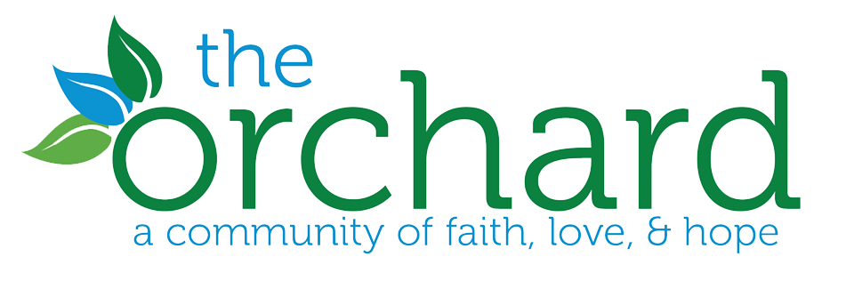 The Orchard | A community of faith, love, & hope.