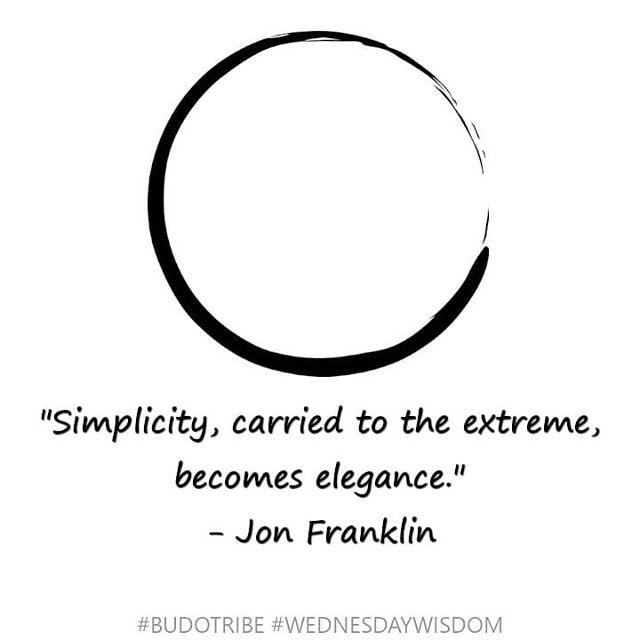 #budotribe #wednesdaywisdom #simplicity #enso #budo #martialartslife #martialarts