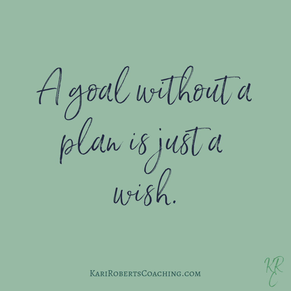 A goal without a plan is just a wish..png