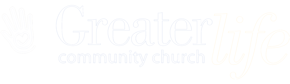 Greater Life Community Church