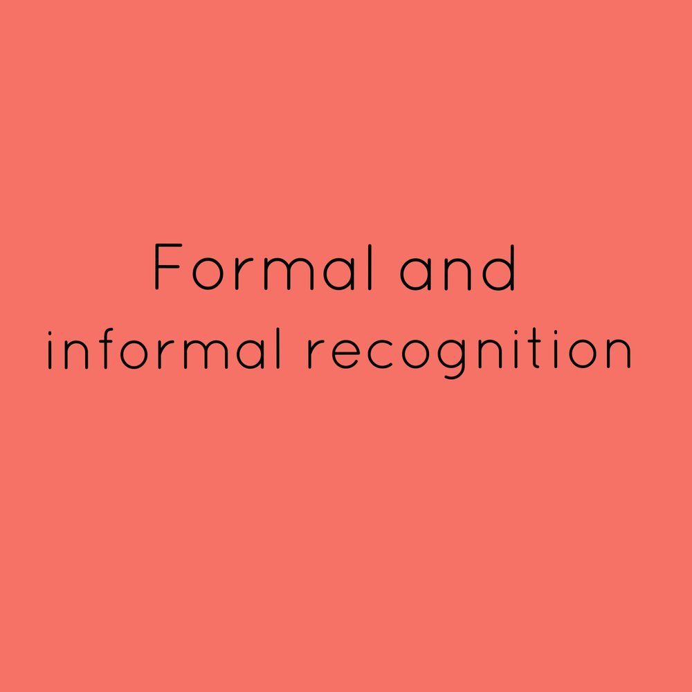 5. Formal and informal recognition