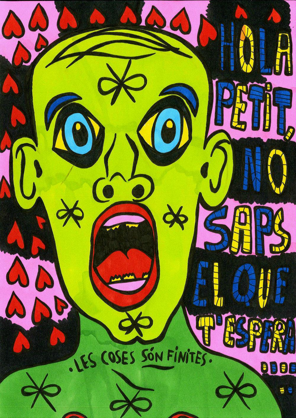 """""""Hola petit, no saps el que t'espera.../Les coses són finites"""" , 2013   Marker on paper, 21 x 29.7 cm"""