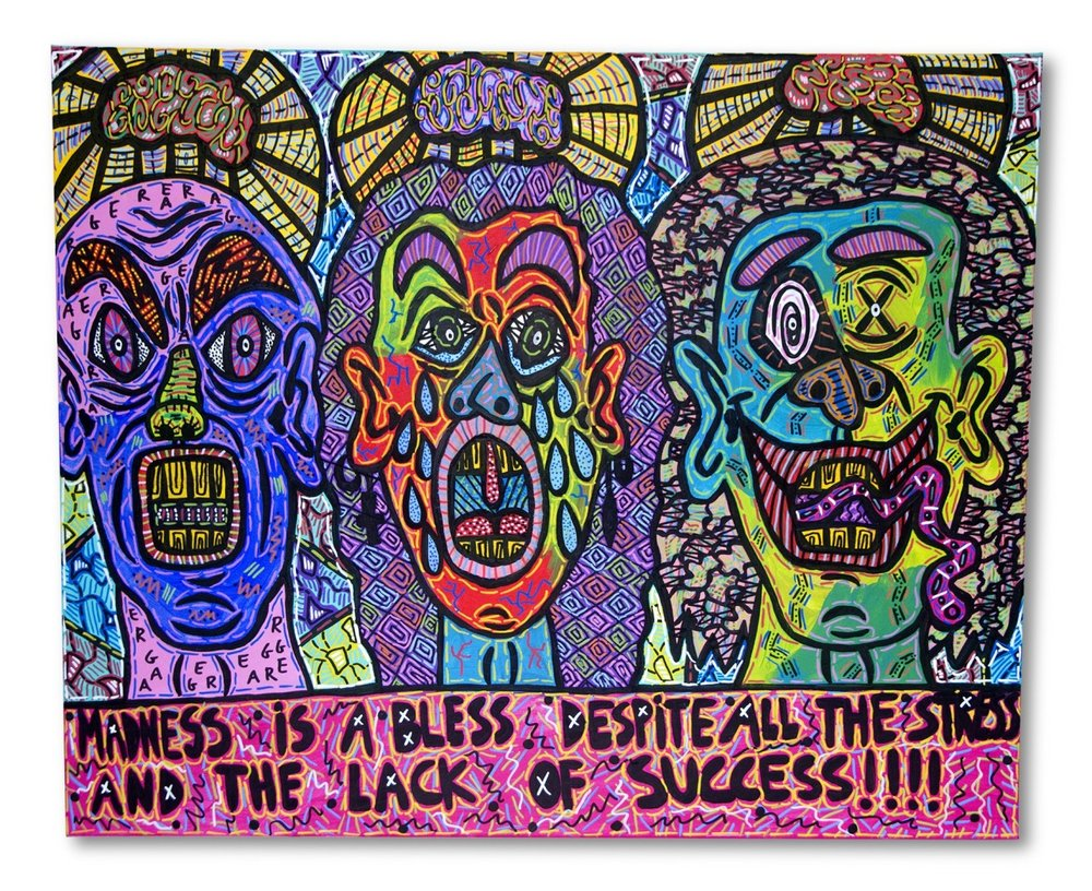 """Madness is a bless despite of the stress and the lack of success!!!!"" , 2015   Acrylic paint and Posca marker on canvas, 120 x 80 cm Private Collection"