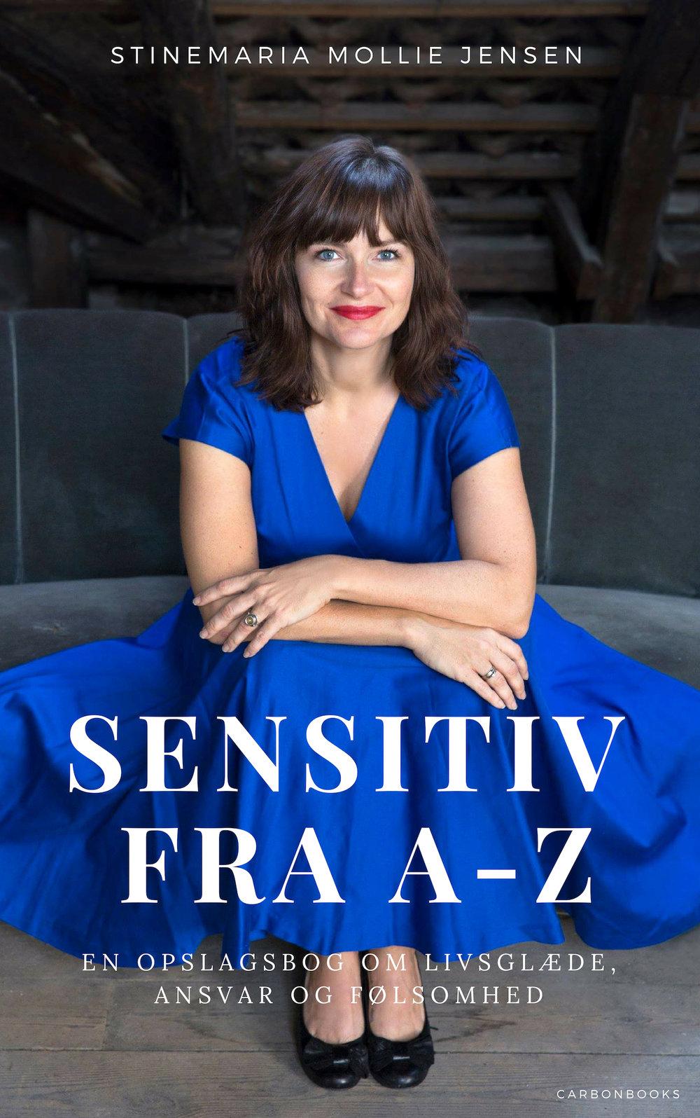 Sensitiv fra A-Z: En opslagsbog om livsglæde, ansvar og følsomhed - Dette er en opslagsbog til dig, der ved, at du er sensitiv. Du kan vælge at læse bogen fra ende til anden og blive inspireret, eller du kan slå op under lige præcis det emne, du har brug for viden om.