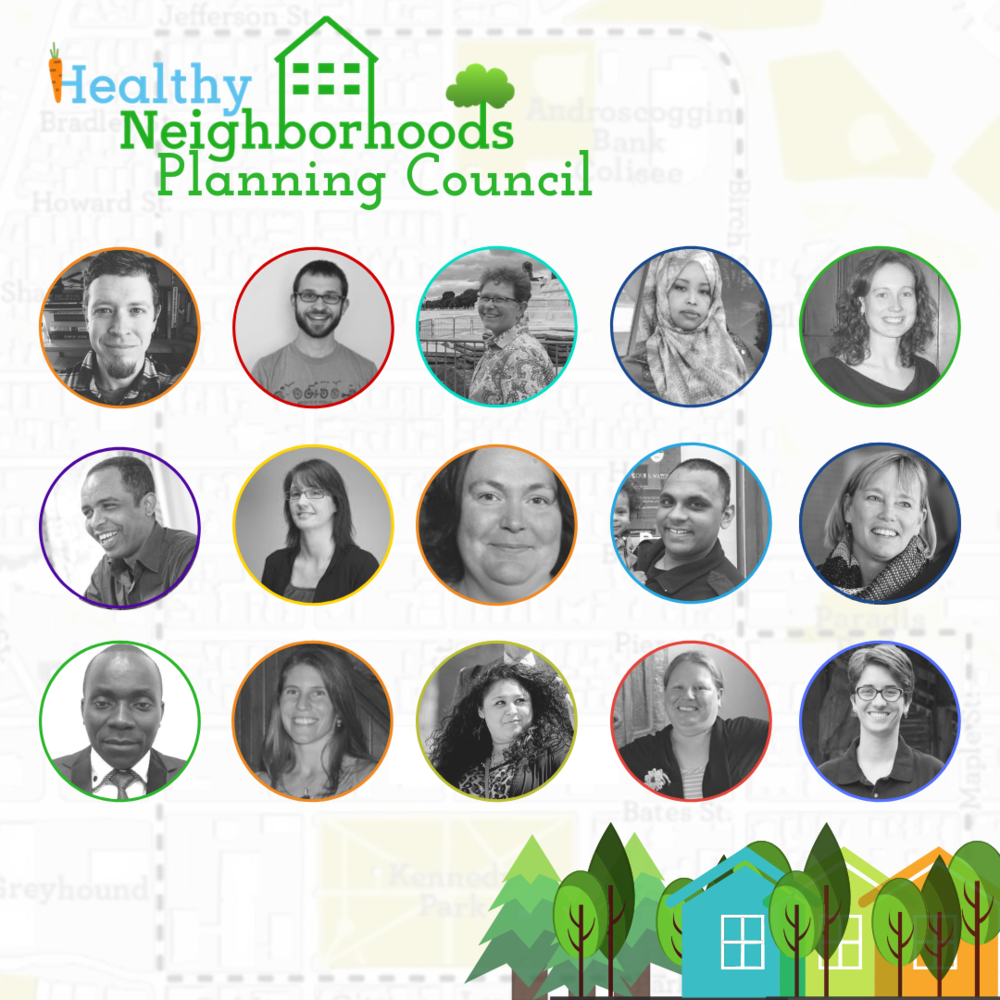 Healthy Neighborhoods Planning Council Members (From Top Left to Right):  Joel Furrow, Craig Saddlemire, Amy Smith, Fowsia Musse, Erin Guay, Mohamed Ibrahim, Christine Hufnagel, Lynnea Hawkins, Joseph Philippon, Darby Ray, Henoc Ngoy, Kirsten Walter, Ashley Medina, Dianna Larrabee, and Sarah Barton.